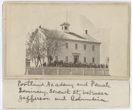 Portland Academy, Female Seminary, Portland, Oregon
