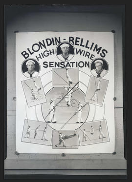 "Poster titled ""Blondin-Rellims High Wire Sensation"""